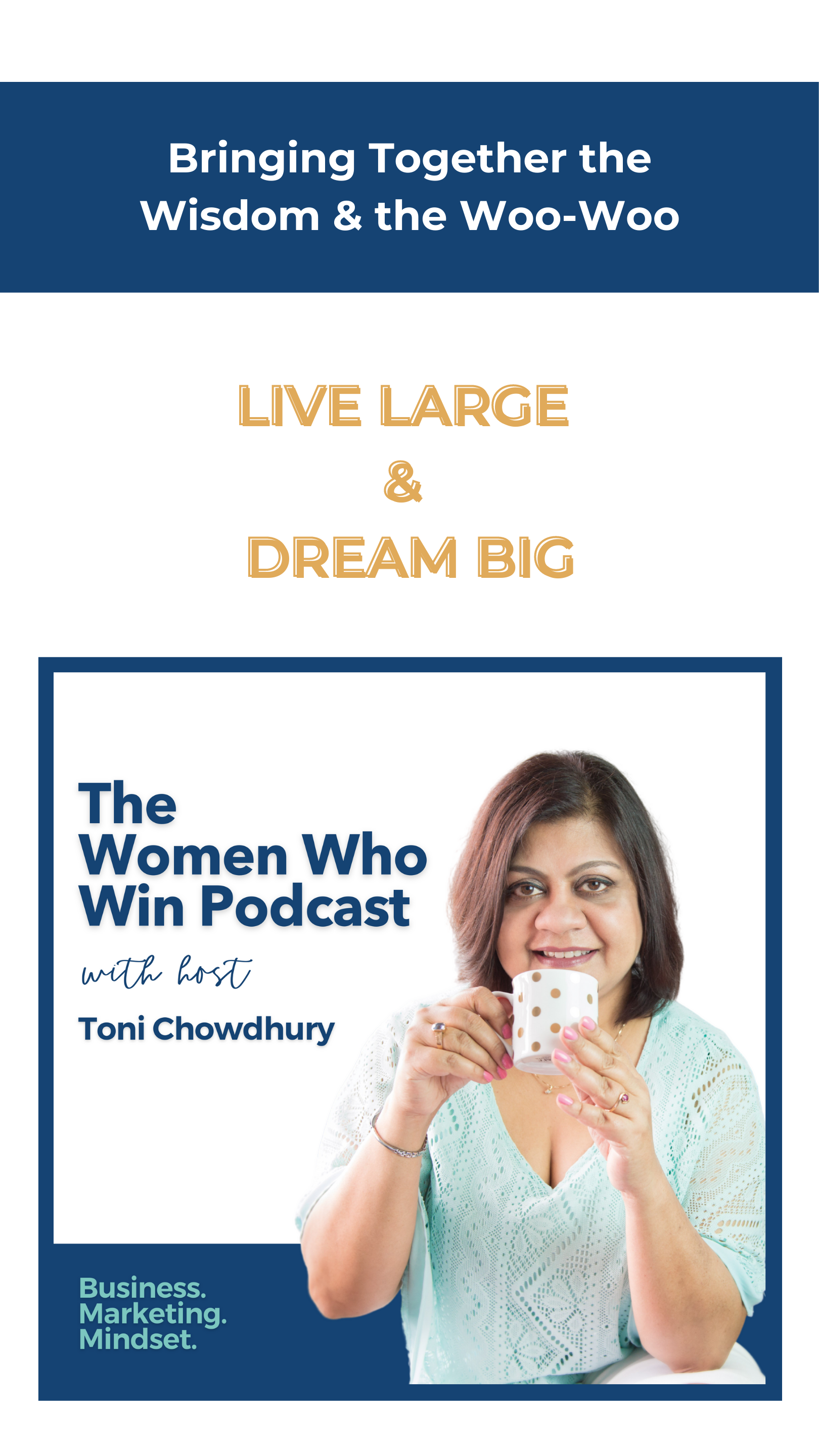 The Women Who Win Podcast with Toni Chowdhury
